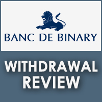 Banc De Binary Withdrawal Review