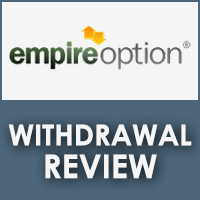 Empire Option Withdrawal Review