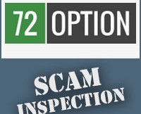 72 Option Scam Inspection