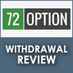 72 Option Withdrawal Review