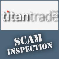 Titan Trade Scam Inspection