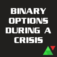 Binary Options During A Crisis