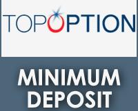 TopOption Minimum Deposit