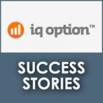IQ Option Success Stories