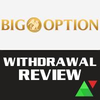 BigOption Withdrawal Review