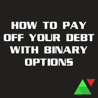How To Pay Off Your Debt With Binary Options
