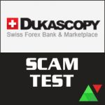 Dukascopy Scam Test